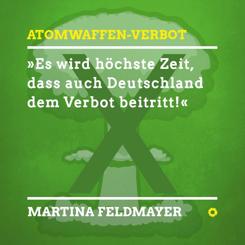 Atomwaffen Verbot Martina Feldmayer